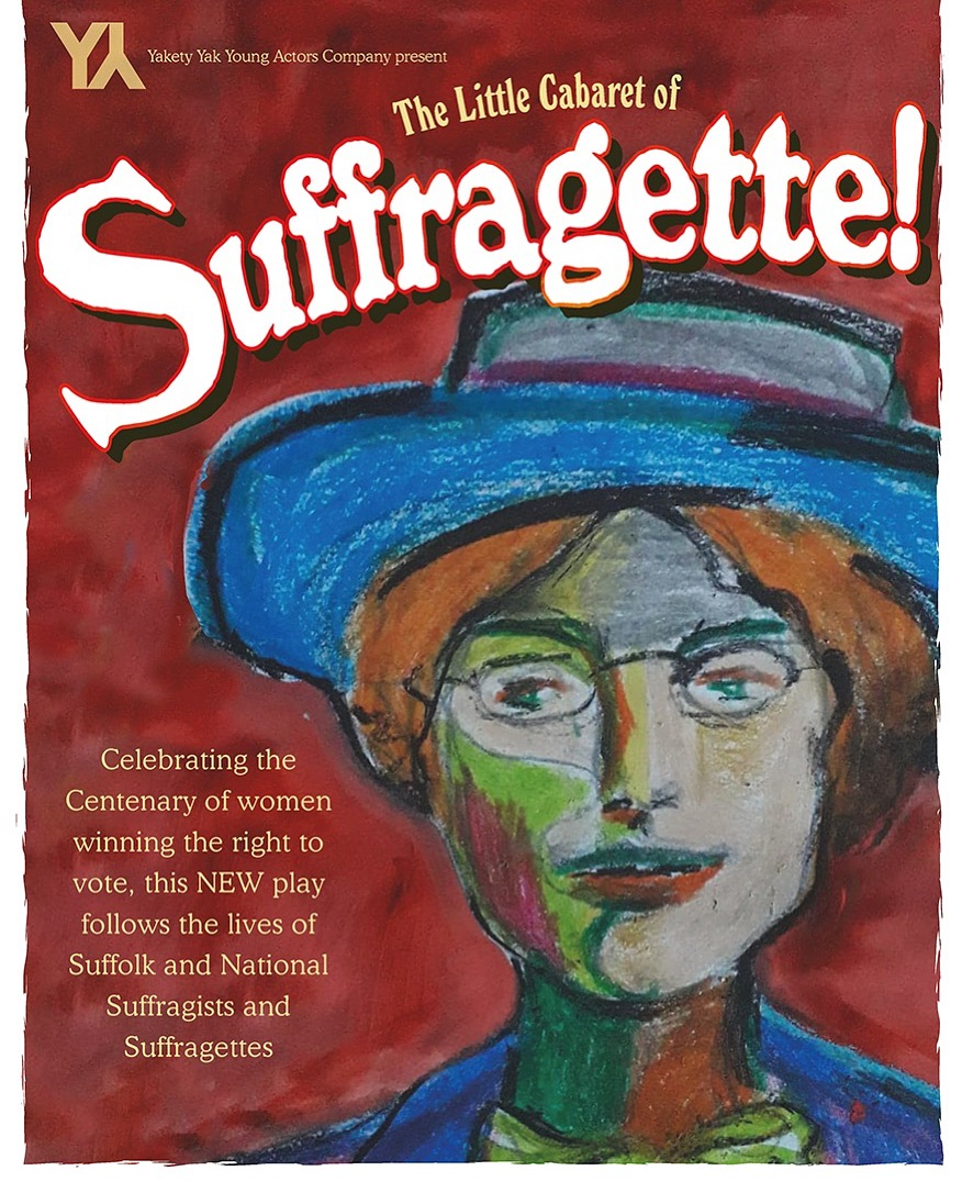 Suffolk Suffragettes: Speaking to the cast of The Little Cabaret of Suffragette