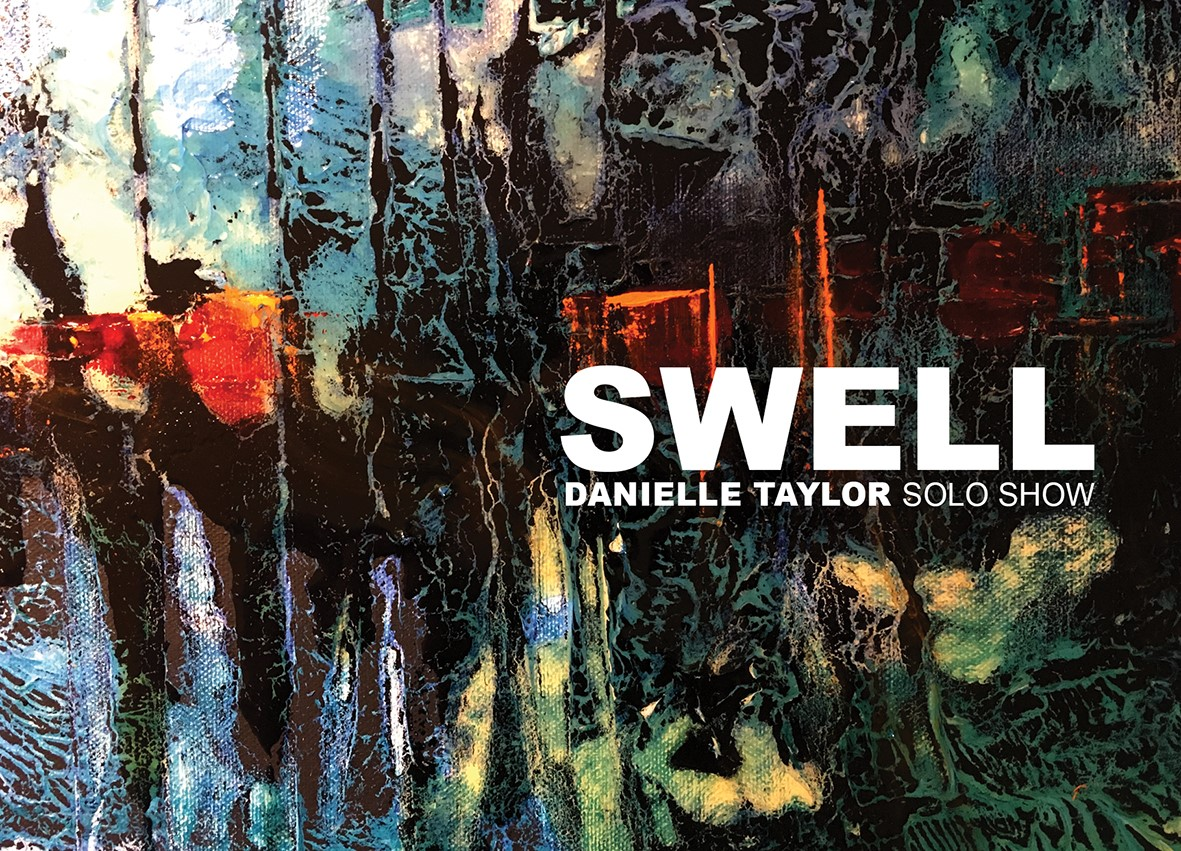 Danielle Taylor Exhibition, Swell, at Garage Gallery